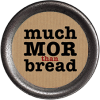 much mor bread